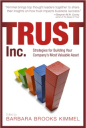 Trust Inc: Strategies for Building Your Company's Most Valuable Asset
